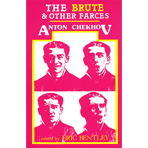 The Brute and Other Farces