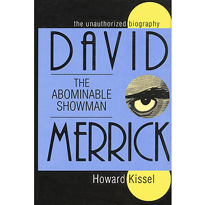 David Merrick - The Abominable Showman