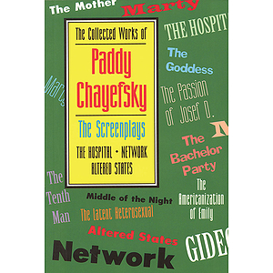 The Collected Works of Paddy Chayefsky