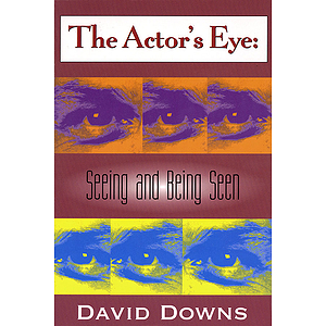 The Actor's Eye
