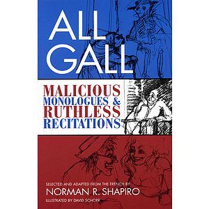 All Gall: Malicious Monologues & Ruthless Recitations