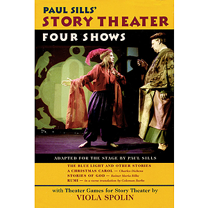 Paul Sills&#039; Story Theater