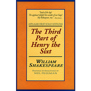 The Third Part of Henry the Sixt