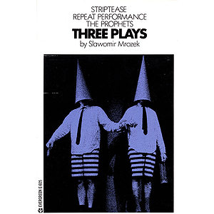 Three Plays by Slawomir Mrozek