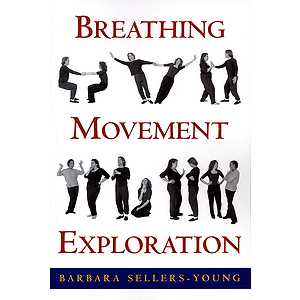 Breathing, Movement, Exploration