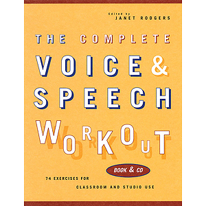 The Complete Voice & Speech Workout