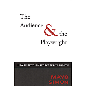 The Audience & The Playwright