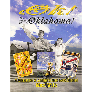 OK! The Story of Oklahoma!