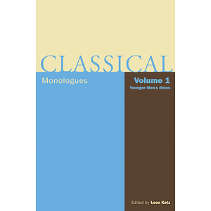 Classical Monologues: Volume 1, Younger Men