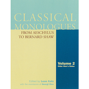 Classical Monologues: Volume 2, Older Men
