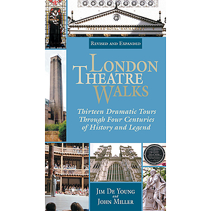 London Theatre Walks - Revised & Expanded Edition