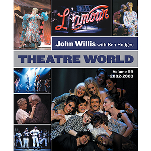 Theatre World Volume 59 - 2002-2003