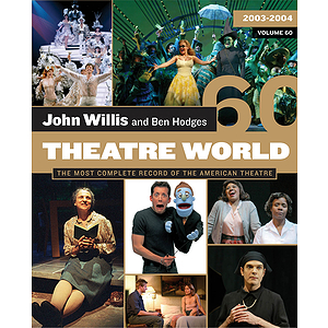 Theatre World Volume 60