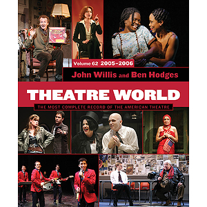 Theatre World Volume 62, 2005-2006