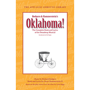 Oklahoma! (The Applause Libretto Library)