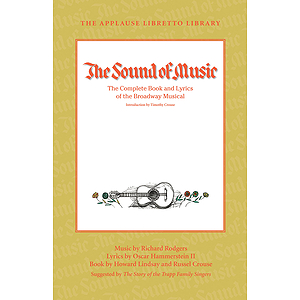The Sound of Music (The Applause Libretto Library)
