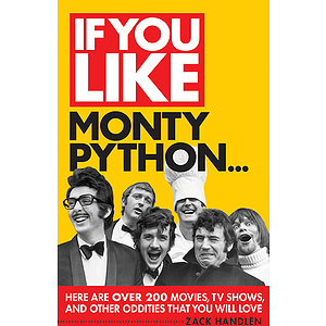 If You Like Monty Python...