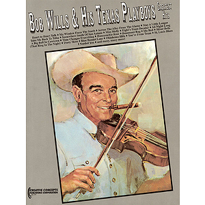 Bob Wills & His Texas Playboys - Greatest Hits