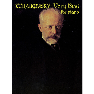 Tchaikovsky - Very Best for Piano
