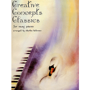 Creative Concepts Classics for Easy Piano