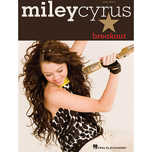Miley Cyrus - Breakout