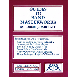 Guides to Band Masterworks (Vol. I)
