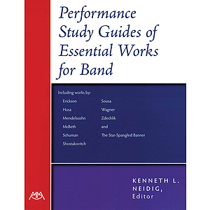 Performance-Study Guides of Essential Works for Band