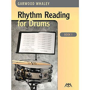 Rhythm Reading for Drums -Book 1
