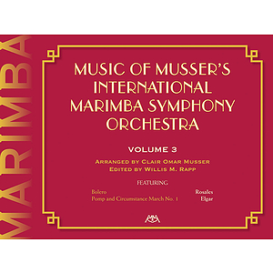 Music of Musser's International Marimba Symphony Orchestra