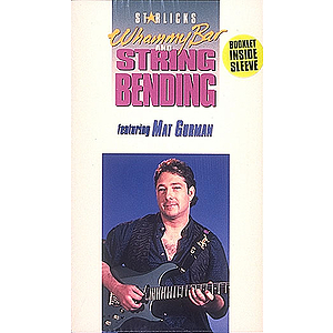 Whammy Bar and String Bending (VHS)