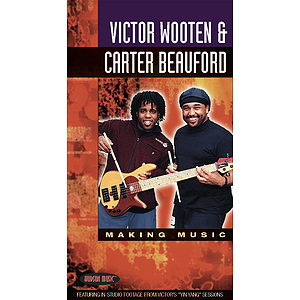 Victor Wooten &amp; Carter Beauford - Making Music (VHS)