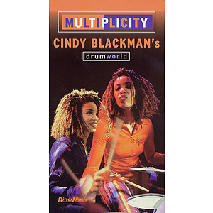 Multiplicity: Cindy Blackman's Drum World (VHS)