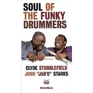 Clyde Stubblefield & John Jab'o Starks - Soul of the Funky Drummers (VHS)