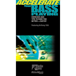 Accelerate Your Bass Playing (VHS)