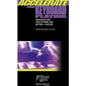 Accelerate Your Keyboard Playing (VHS)