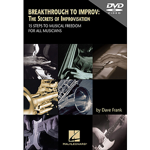 Breakthrough to Improv: The Secrets of Improvisation - DVD