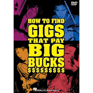 How to Find Gigs That Pay Big Bucks (DVD)