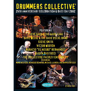 Drummers Collective 25th Anniversary Celebration &amp; Bass Day 2002 (DVD)