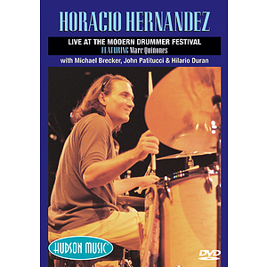 Horacio Hernandez - Live at the Modern Drummer Festival 2000 (DVD)