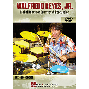 Walfredo Reyes, Jr. - Global Beats for Drumset &amp; Percussion (DVD)