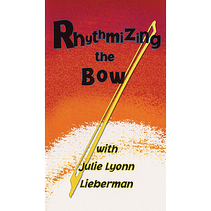 Rhythmizing the Bow (VHS)