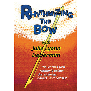 Rhythmizing the Bow (DVD)