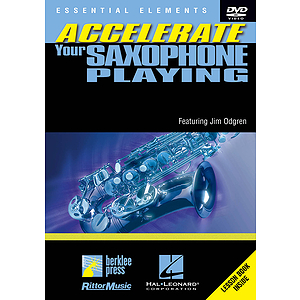 Accelerate Your Saxophone Playing (DVD)
