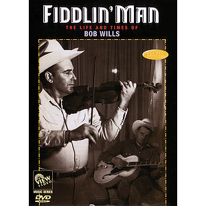 Bob Wills - Fiddlin' Man: The Life and Times of Bob Wills (DVD)