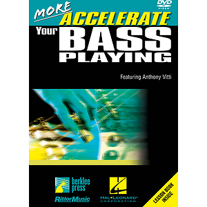 More Accelerate Your Bass Playing (DVD)