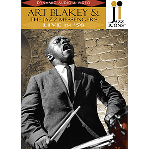 Jazz Icons: Art Blakey & The Jazz Messengers, Live in '58 (DVD)