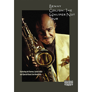 Benny Golson - The Whisper Not Tour (DVD)