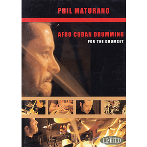 Phil Maturano - Afro-Cuban Drumming for the Drumset (DVD)