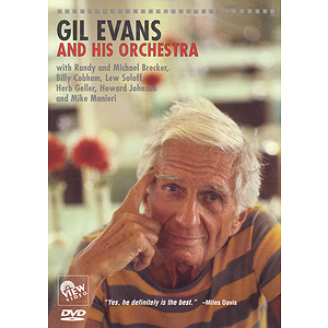 Gil Evans and His Orchestra (DVD)