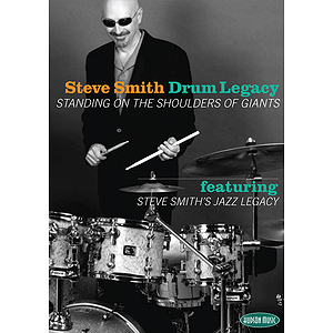 Steve Smith - Drum Legacy: Standing on the Shoulders of Giants (DVD)
